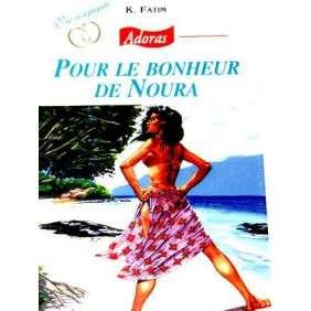 ADORAS N°57 POUR LE BONHEUR DE NOURA