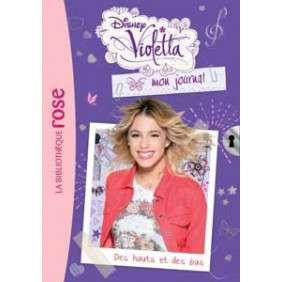 Violetta Mon Journal tome 5 - Des Hauts Et Des Bas