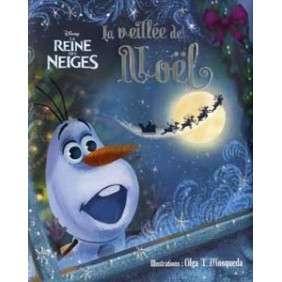 LA REINES DES NEIGES - LA VEILLEE DE NOEL D'OLAF