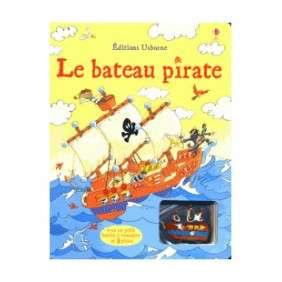 LE BATEAU PIRATE - AVEC JOUET A REMONTER