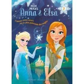 La reine des neiges - Anna et Elsa - Tome 2 - Souvenirs de magie